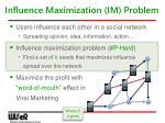 influence maximization im problem