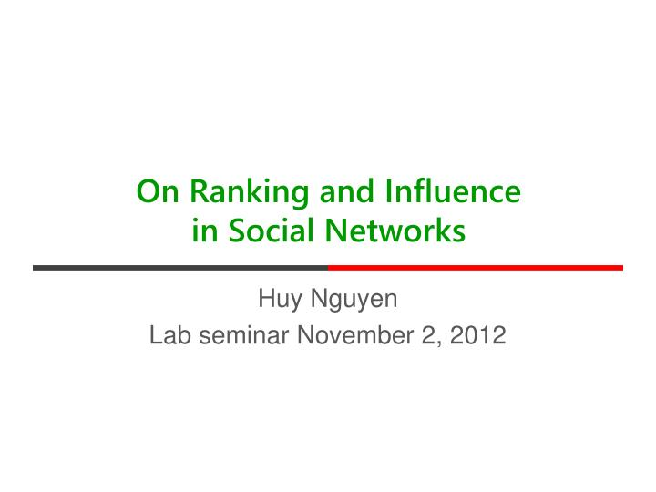 on ranking and influence in social networks n.