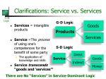 clarifications service vs services
