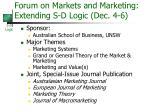 forum on markets and marketing extending s d logic dec 4 6
