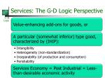 services the g d logic perspective