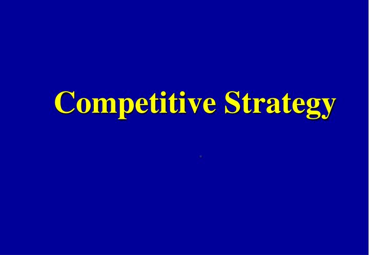 competitive strategy n.