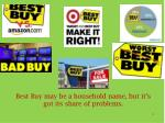 best buy may be a household name but it s got its share of problems