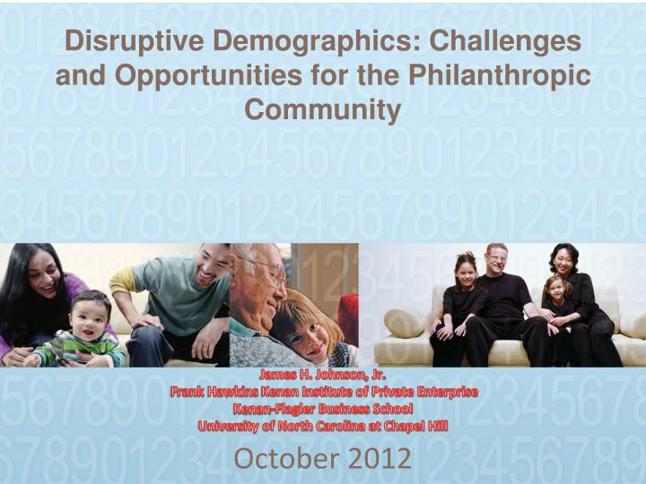 disruptive demographics challenges and opportunities for the philanthropic community n.
