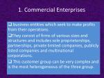 1 commercial enterprises
