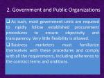 2 government and public organizations3