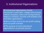 3 institutional organizations
