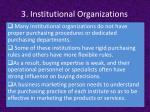 3 institutional organizations1
