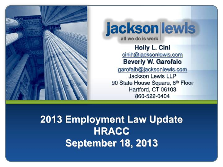 2013 employment law update hracc september 18 2013 n.