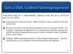 get a dui collect unemployment