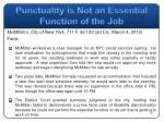 punctuality is n ot an essential function of the job
