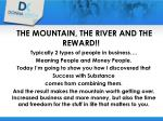 the mountain the river and the reward