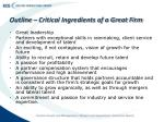 outline critical ingredients of a great firm