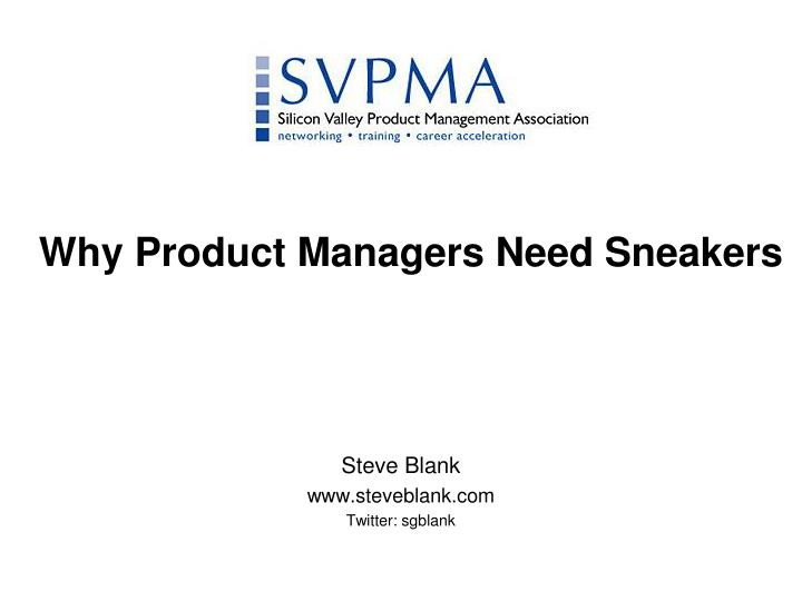 why product managers need sneakers n.