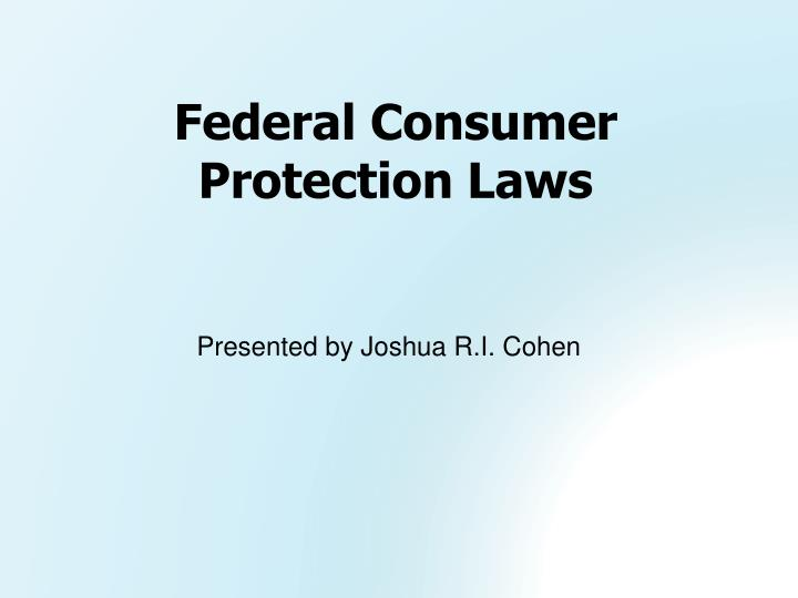 federal consumer protection laws n.
