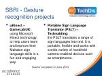 sbri gesture recognition projects