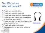 techdis voices who will benefit