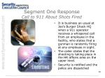segment one response call to 911 about shots fired