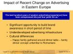 impact of recent change on advertising in eastern europe