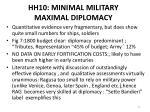hh10 minimal military maximal diplomacy