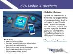 eva mobile 4 business