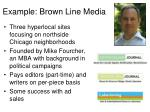 example brown line media