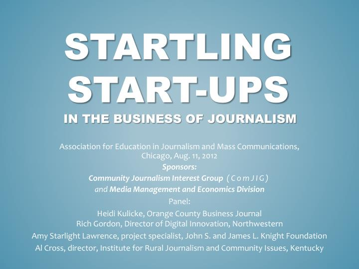 startling start ups in the business of journalism n.