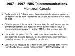 1987 1997 inrs telecommunications montreal canada