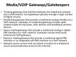 media voip gateways gatekeepers1
