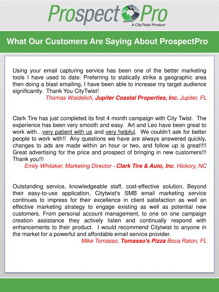 What Our Customers Are Saying About ProspectPro