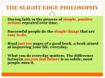 the slight edge philosophy2