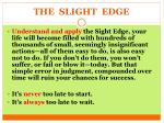 the slight edge