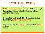 two life paths