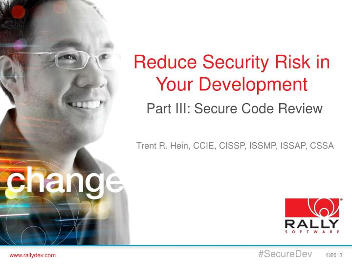 reduce security risk in your development n.