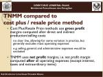 tnmm compared to cost plus resale price method