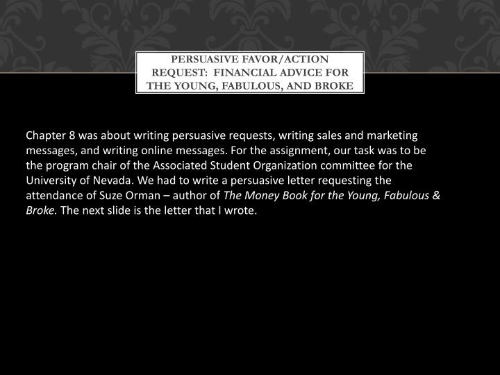 Persuasive Favor/Action Request:  Financial Advice for the Young, Fabulous, and Broke
