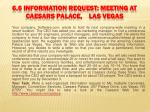 6 6 information request meeting at caesars palace las vegas