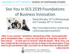 see you in scs 2539 foundations of business innovation