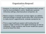 organization respond