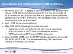 development and implementation of cim in entso e