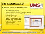 ums remote management 1