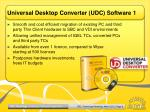 universal desktop converter udc software 1