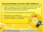 universal desktop converter udc software 2