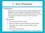 2 sales promotion
