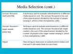 media selection cont