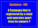 a company that is registered by a state and operates apart from its owners