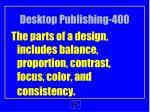 desktop publishing 400
