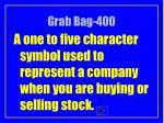 grab bag 400