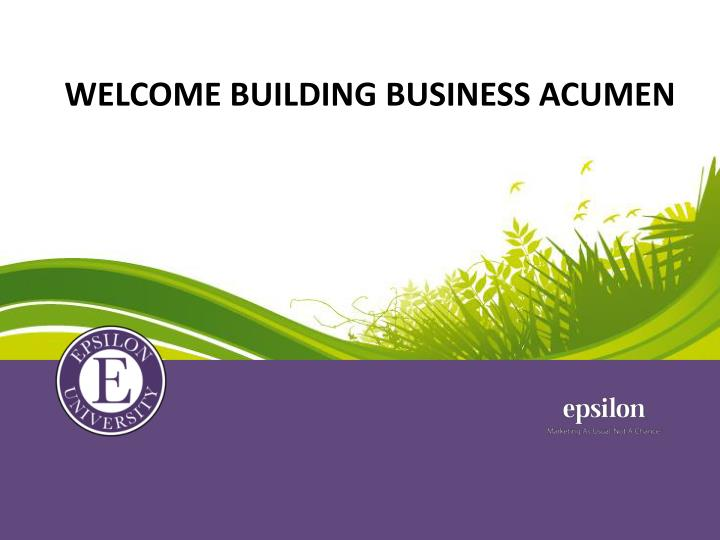 welcome building business acumen n.
