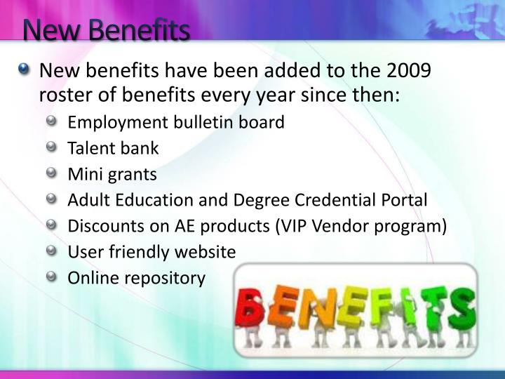 New Benefits